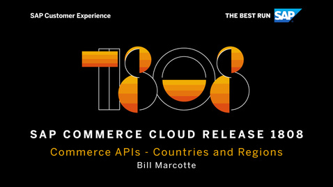 Thumbnail for entry Commerce APIs: Countries and Regions - SAP Commerce Cloud Release 1808