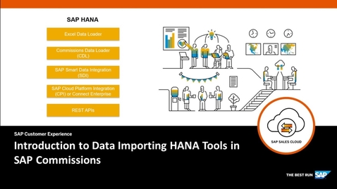 Thumbnail for entry Introduction to Data Importing HANA Tools in SAP Commissions