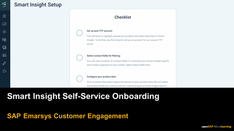 Thumbnail for entry Smart Insight Self-Service Onboarding - SAP Emarsys Customer Engagement