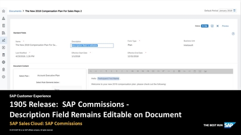 Thumbnail for entry 1905 Release: Description Field Remains Editable  - SAP Sales Cloud: SAP Commissions