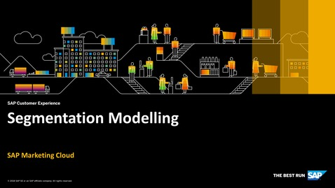 Thumbnail for entry Segmentation Modelling - SAP Marketing Cloud