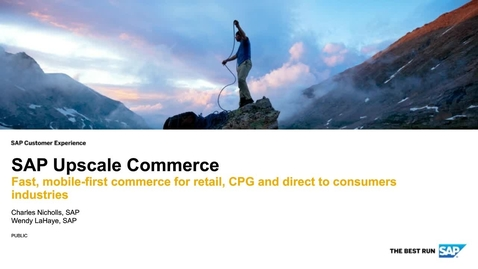 Thumbnail for entry SAP Upscale Commerce - Fast, Mobile-first Commerce for Retail, CPG and Direct to Consumers Industries - Webinars