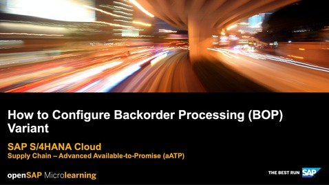 Thumbnail for entry How to Configure Backorder Processing (BOP) Variant - SAP S/4HANA Cloud Supply Chain