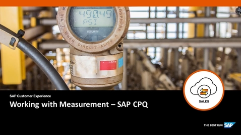 Thumbnail for entry Working with Measurement - SAP CPQ