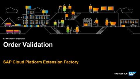 Thumbnail for entry Demo: Order Validation - SAP Cloud Platform Kyma Runtime