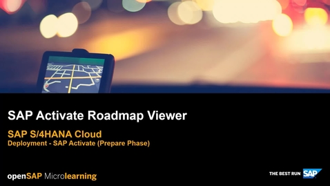 Thumbnail for entry SAP Activate Roadmap Viewer for SAP S/4HANA Cloud - SAP S/4HANA Deployment