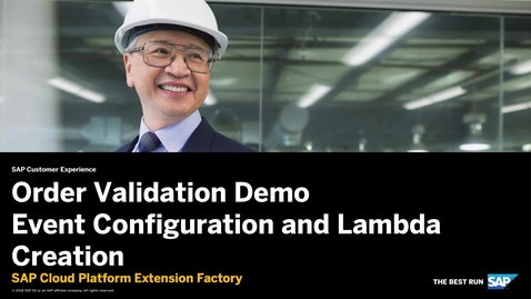Thumbnail for entry Order Validation Demo Event and Lambda Creation - SAP Cloud Platform Extension Factory