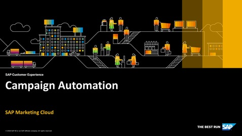 Thumbnail for entry Campaign Automation - SAP Marketing Cloud