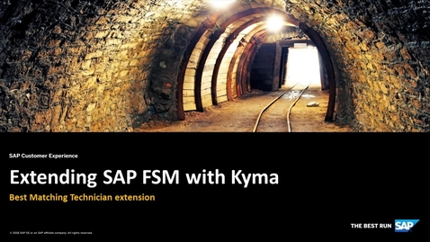 Thumbnail for entry Extending SAP FSM with Kyma - SAP Cloud Platform Kyma Runtime