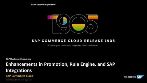Thumbnail for entry Enhancements in Promotion, Rule Engine and Integrations - SAP Commerce Cloud Release 1905