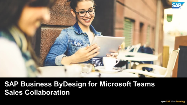 SAP Business ByDesign for Microsoft Teams for Sales Collaboration