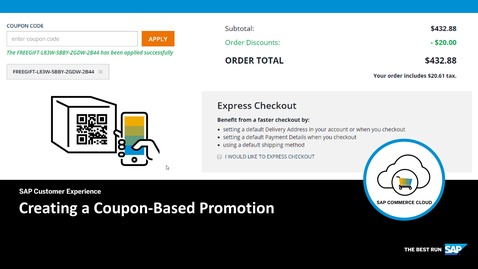 Thumbnail for entry Creating a Coupon-Based Promotion - SAP Commerce Cloud