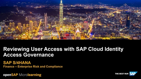 Thumbnail for entry Reviewing User Access with SAP Cloud Identity Access Governance - SAP S/4HANA Finance