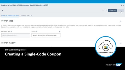 Thumbnail for entry Creating a Single-Code Coupon - SAP Commerce Cloud