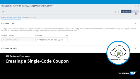 Thumbnail for entry [ARCHIVED] Creating a Single-Code Coupon - SAP Commerce Cloud