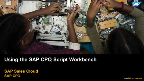 Thumbnail for entry Using the  SAP CPQ Script Workbench - SAP CPQ