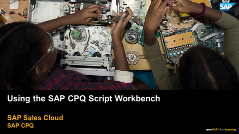 Thumbnail for entry Using the  SAP CPQ Script Workbench - SAP CPQ