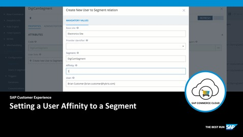 Thumbnail for entry Setting a User Affinity to a Segment - SAP Commerce Cloud