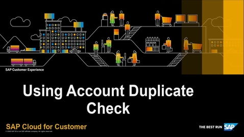 Thumbnail for entry How to Use Account Duplicate Check - SAP Cloud for Customer