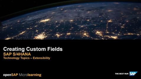 Thumbnail for entry Creating Custom Fields - SAP S/4HANA Technology Topics