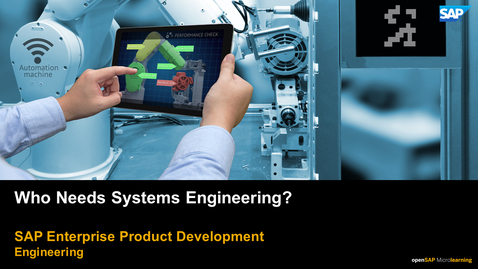 Thumbnail for entry Who Needs Systems Engineering?  PLM: Systems Engineering