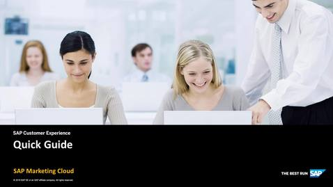 Thumbnail for entry Quick Guide Introduction - SAP Marketing Cloud