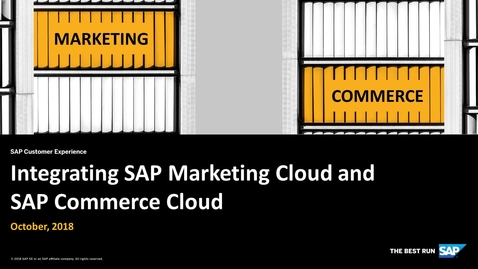 Thumbnail for entry Integrating SAP Marketing Cloud and SAP Commerce Cloud