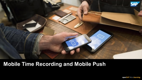 Thumbnail for entry Mobile Time Recording and Mobile Push - SAP Business ByDesign
