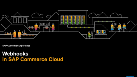 Thumbnail for entry Introducing Webhooks in SAP Commerce Cloud