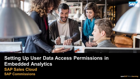 Thumbnail for entry Setting Up User Data Access Permissions for Embedded Analytics - SAP Commissions