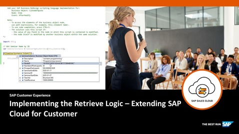 Thumbnail for entry Implementing the Retrieve Logic  - Extending SAP Cloud for Customer
