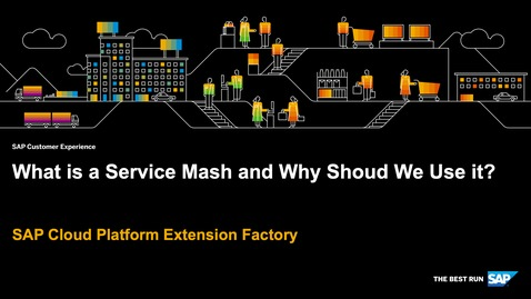 Thumbnail for entry What is a Service Mesh and Why Should We Use it? - SAP Cloud Platform Extension Factory