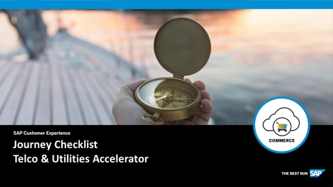 Thumbnail for entry Journey Checklist - SAP Commerce Cloud: Telco & Utilities Accelerator