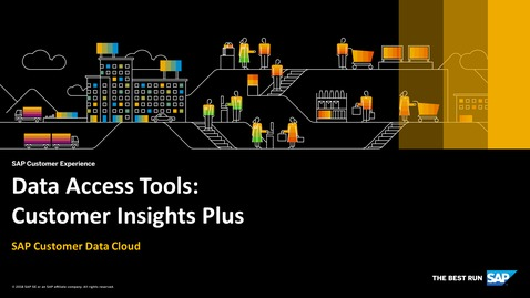 Thumbnail for entry Customer Insights Plus - SAP Customer Data Cloud
