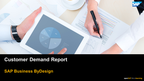 Thumbnail for entry Customer Demand Report - SAP Business ByDesign