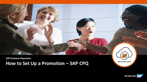 Thumbnail for entry How to Set Up a Promotion - SAP CPQ