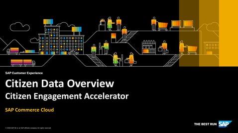Thumbnail for entry Citizen Data Overview - SAP Commerce Cloud - Citizen Engagement Accelerator