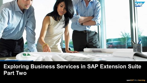 Thumbnail for entry Exploring Business Services in SAP Extension Suite - Part Two