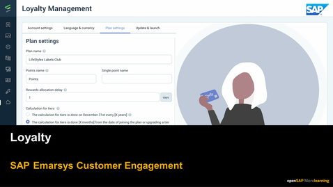 Thumbnail for entry Loyalty - SAP Emarsys Customer Engagement