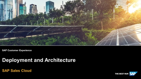 Thumbnail for entry Deployment and Architecture - SAP Sales Cloud