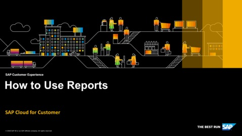 Thumbnail for entry How to Use Reports - SAP Cloud for Customer