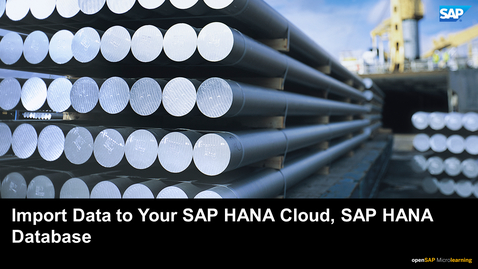 Thumbnail for entry Tutorial 5: Import Data to Your SAP HANA Cloud, SAP HANA Database
