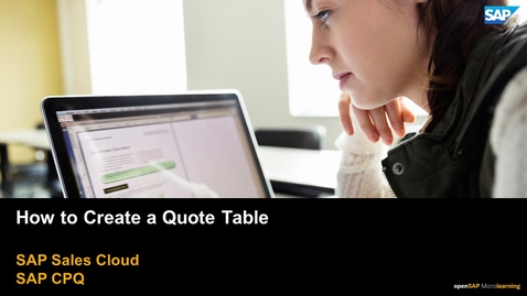 Thumbnail for entry How to Create a Quote Table - SAP CPQ