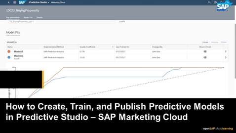 Thumbnail for entry How to Create Predictive Scores and Models in Predictive Studio - SAP Marketing Cloud