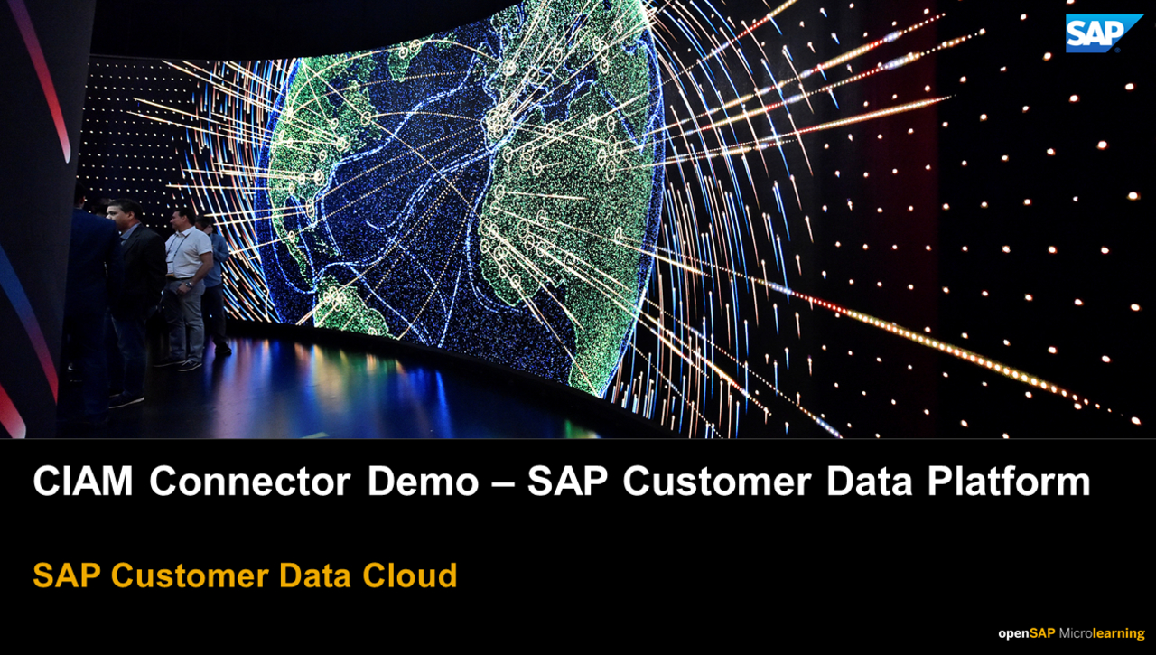 SAP CIAM Connector Demo - SAP Customer Data Platform