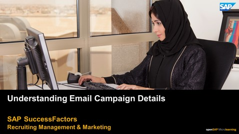 Thumbnail for entry Understanding Email Campaign Details - SAP SuccessFactors Recruiting