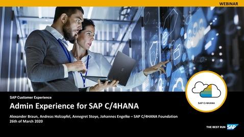 Thumbnail for entry Admin Experience for SAP C/4HANA - Webinars