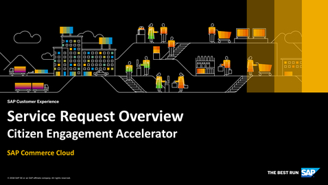 Thumbnail for entry Service Request Overview - SAP Commerce Cloud - Citizen Engagement Accelerator