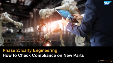 Thumbnail for entry How to Check Compliance on New Parts - PLM: Developing Products