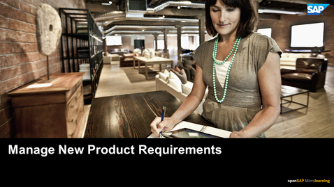 Thumbnail for entry Step 2 - Manage New Product Requirements - PLM: Developing Products